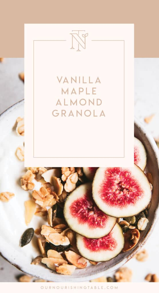 Vanilla Maple and Almond Granola pinterest graphic